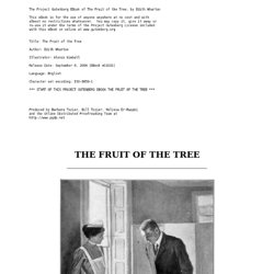 The Project Gutenberg eBook of Fruit of the Tree, by Edith Wharton.