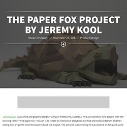 The Paper Fox Project by Jeremy Kool