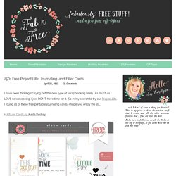 250+ Free Project Life, Journaling, and Filler Cards