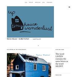 Tiny house project – Kleine Häuser – Große Freiheit