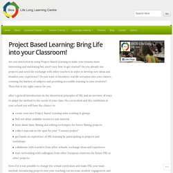 Project Based Learning: Bring Life into your Classroom!