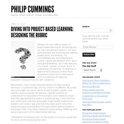 Diving Into Project-based Learning: Designing the Rubric -