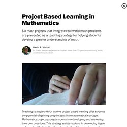 Project Based Learning in Mathematics: Learning Activities in Math Designed to Extend Concept Awareness