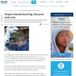 Project-based learning: the pros and cons