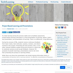 Project Based Learning and Presentations