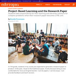 Project-Based Learning and the Research Paper