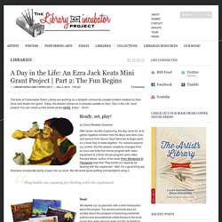 A Day in the Life: An Ezra Jack Keats Mini Grant Project