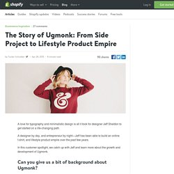 The Story of Ugmonk: From Side Project to Lifestyle Product Empire