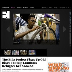 The Bike Project Fixes Up Old Bikes To Help London's Refugees Get Around