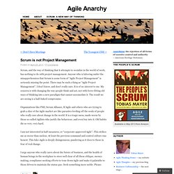 Scrum is not Project Management | Agile Anarchy