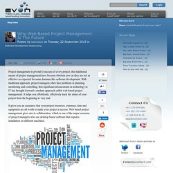 Why Web Based Project Management Is The Future