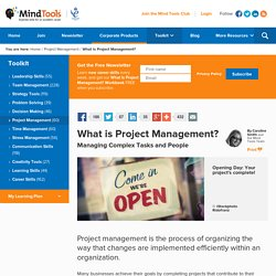 What is Project Management? - Project management from MindTools.com