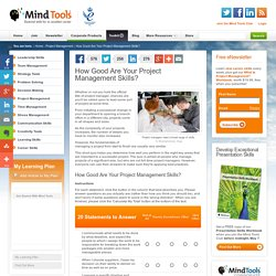 How Good Are Your Project Management Skills? - Project Management Tools from MindTools