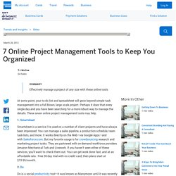 7 Online Project Management Tools to Keep You Organized