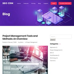 Project Management Tools and Methods: An Overview