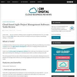 Cloud-based Agile Project Management Software: Yodiz Review – CBR Digital