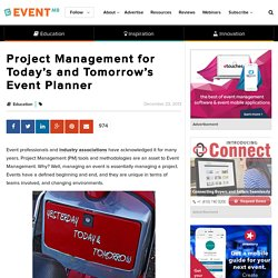 Project Management for Today's and Tomorrow's Event Planner - Event Manager Blog