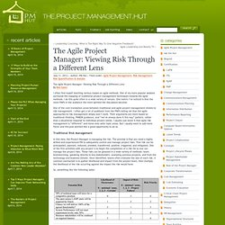 The Agile Project Manager: Viewing Risk Through a Different Lens