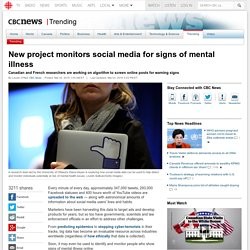 New project monitors social media for signs of mental illness - Trending