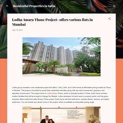 Lodha Amara Thane Project- offers various flats in Mumbai