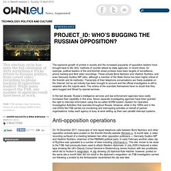 Project_ID: Who's Bugging the Russian Opposition?