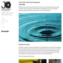 Project #09 - Water Drop Photography — Jonathan Choi Photography