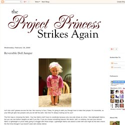 The Project Princess Strikes Again: Reversible Doll Jumper