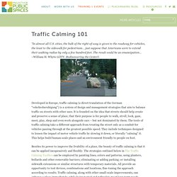 Traffic Calming 101