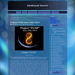 Project PUSH June 25th 2014 | Awakened Hearts