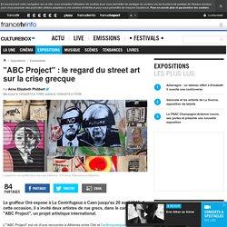 """""""ABC Project"""" : le regard du street art sur la crise grecque"""