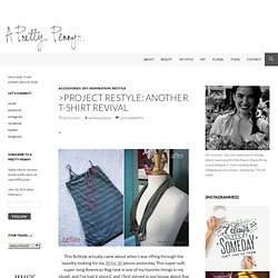 >Project ReStyle: Another T-Shirt Revival « A Pretty Penny