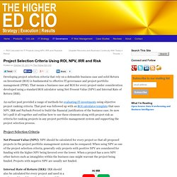 Project Selection Criteria Using ROI, NPV, IRR and Risk