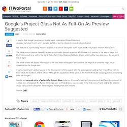 Google's Project Glass Not As Full-On As Preview Suggested