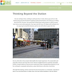 Thinking Beyond the Station