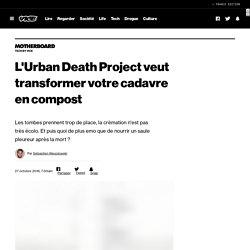 L'Urban Death Project veut transformer votre cadavre en compost