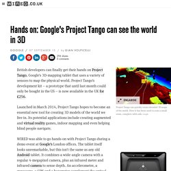 Project Tango: hands-on with Google's virtual reality experiment