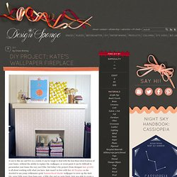 Design*Sponge » Blog Archive » diy project: kate's wallpaper fireplace