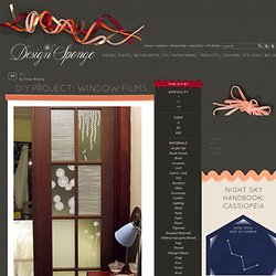 Design*Sponge » Blog Archive » diy project: window films