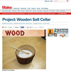 Project: Wooden Salt Cellar