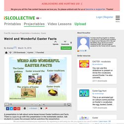 Weird and Wonderful Easter Facts worksheet - Free ESL projectable worksheets made by teachers