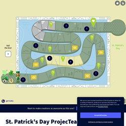 St. Patrick's Day ProjecTeach by Tina Czapiewska on Genially