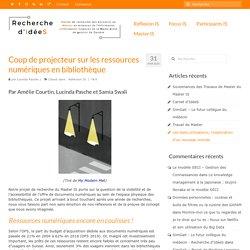 Coup de projecteur sur les ressources numériques en bibliothèque - Recherche d'IdéeS