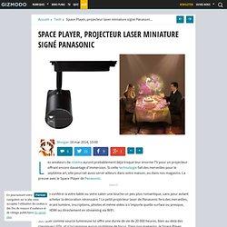 Space Player, projecteur laser miniature signé Panasonic