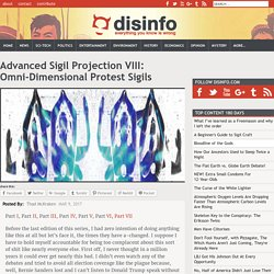 Advanced Sigil Projection VIII: Omni-Dimensional Protest Sigils
