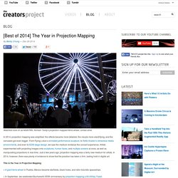 [Best of 2014] The Year in Projection Mapping