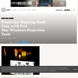 Projection Mapping Made Easy, with Free Mac-Windows Projection Tools