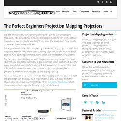 The Perfect Beginners Projection Mapping Projectors