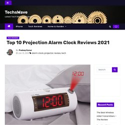 Top 10 Projection Alarm Clock Reviews 2021 - TechsWave