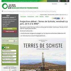 Projection-débat : Terres de Schiste, vendredi 13 juin, 20 h à la MRE*