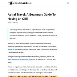 A Beginners Guide To Astral Projection That You'll Understand